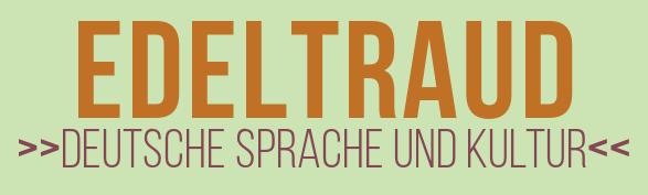 Logo Edeltraud - Deutsche Sprache und Kultur